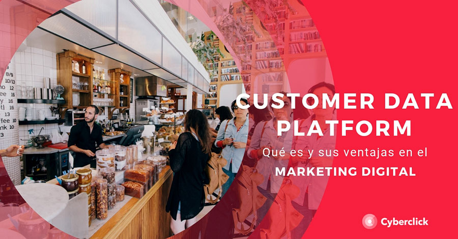 Customer-data-platform-que-es-y-sus-ventajas-en-marketing-digital