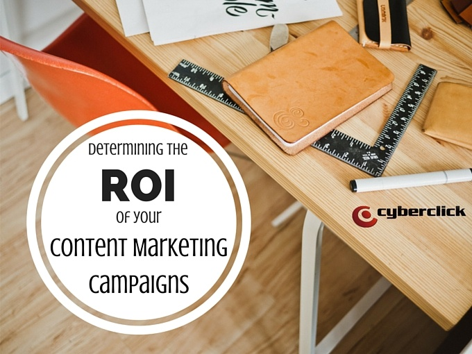 Determining the ROI of your content marketing campaigns