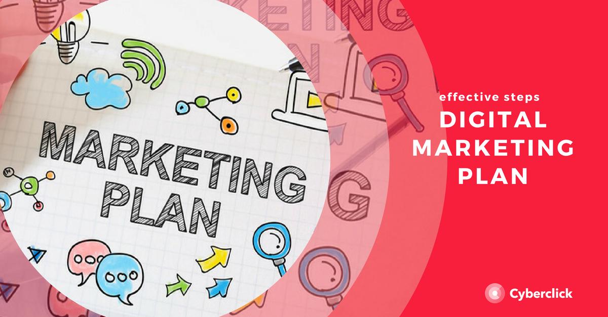 Effective steps digital marketing plan