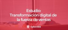 Estudio-transformacion-digital-de-la-fuerza-de-ventas