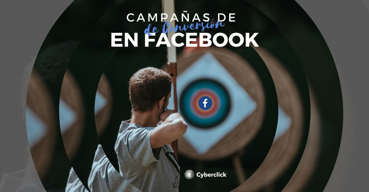 Facebook-Ads-campanas-de-conversion-en-Facebook.jpg