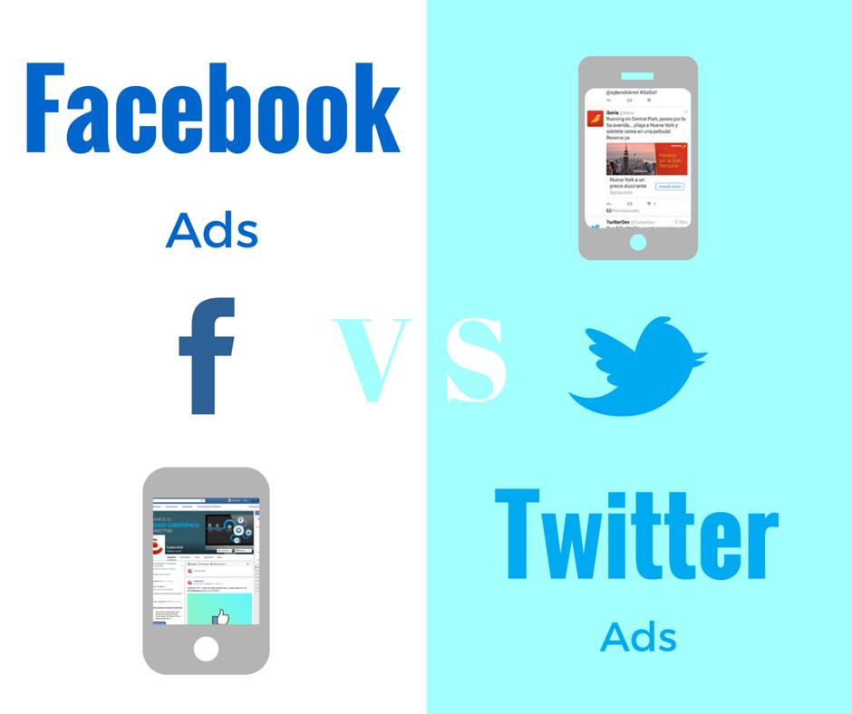 Facebook Ads vs Twitter Ads qué ventajas tiene cada plataforma publicitaria