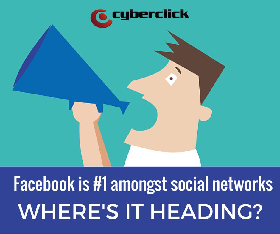 Facebook is number 1 amongst social networks