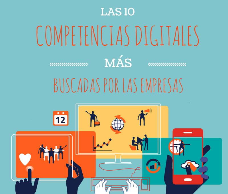 Las_10_competencias_digitales_mas_buscadas_por_las_empresas.png