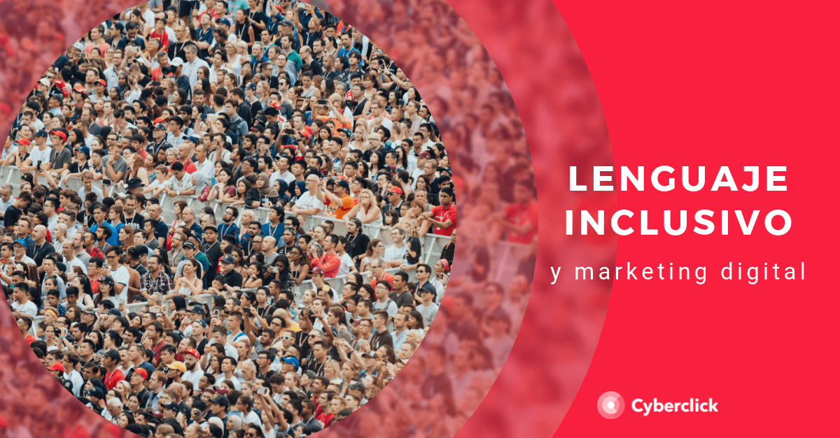 Marketing Digital lenguaje inclusivo para tu marca