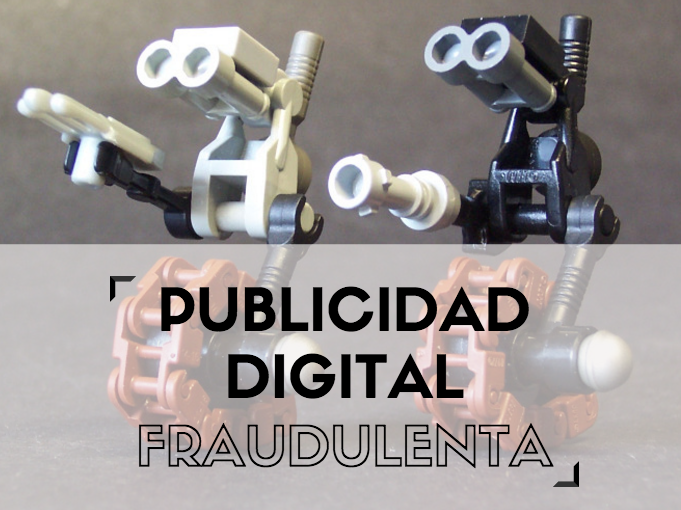 post sobre publicidad digital fraudulenta