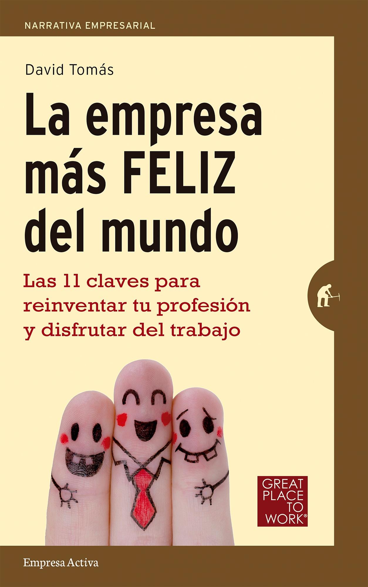 Portada_libro_-_La_empresa_ms_feliz_del_mundo_-_Autor_David_Toms