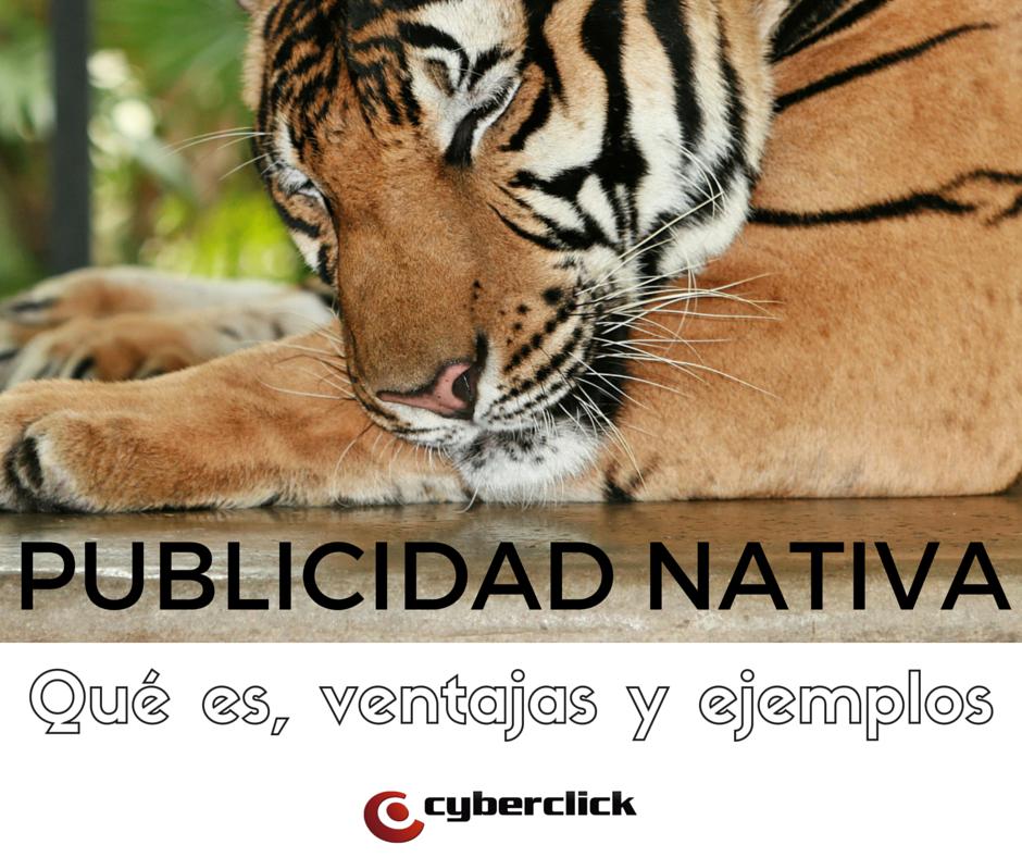 Qué es la Publicidad Nativa, ventajas y casos de éxito