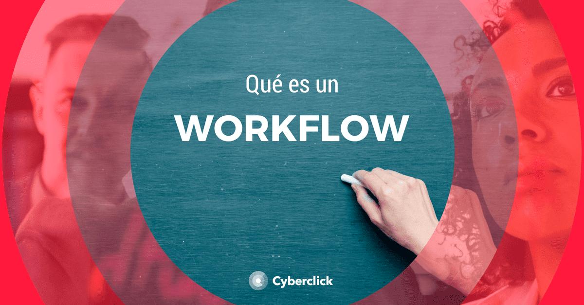 Que es un workflow en marketing digital