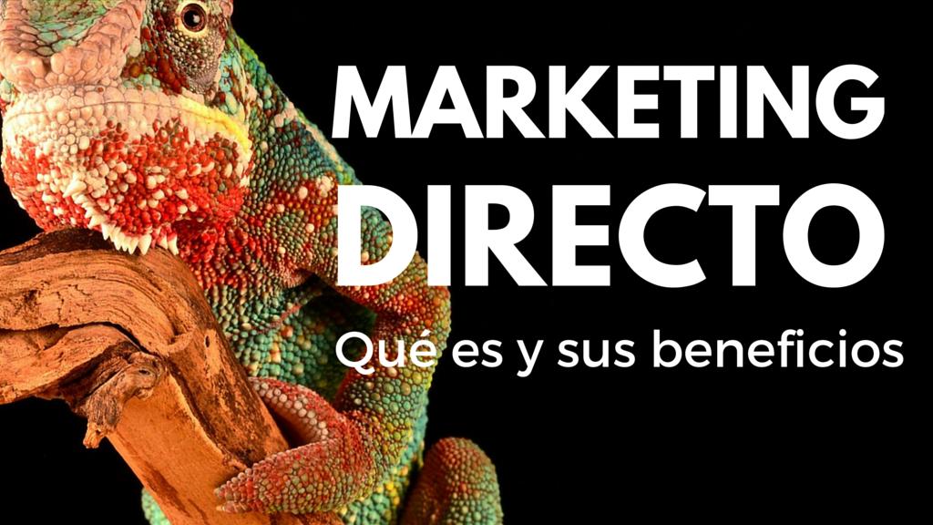 Que_es_el_marketing_directo_Beneficios_y_pasos_para_hacer_una_campana.png