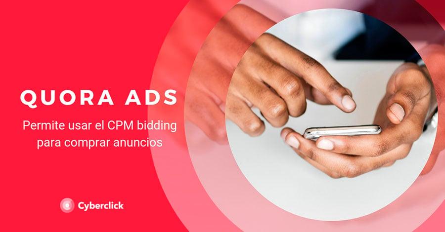 Quora Ads permite usar el CPM bidding para comprar anuncios