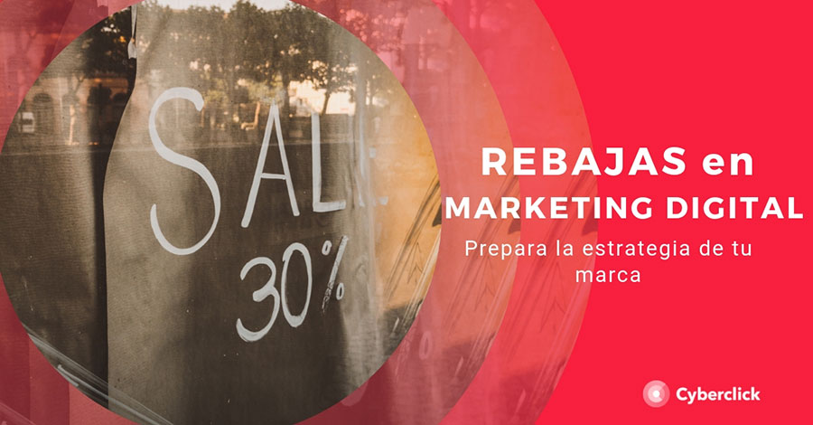Rebajas-en-marketing-digital-prepara-la-estrategia-de-tu-marca