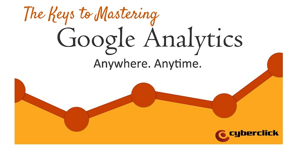The_Keys_to_Mastering_Google_Analytics.jpg