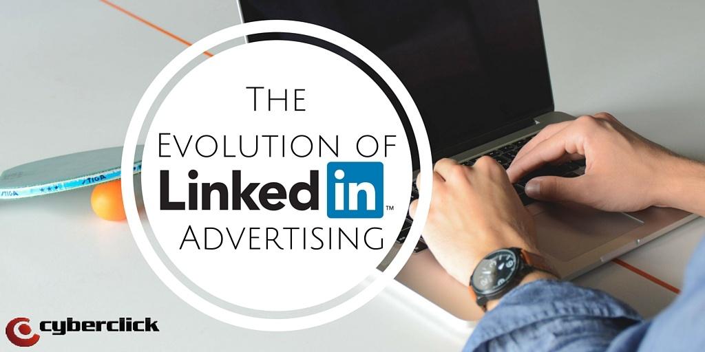 The evolution of LinkedIn Advertising