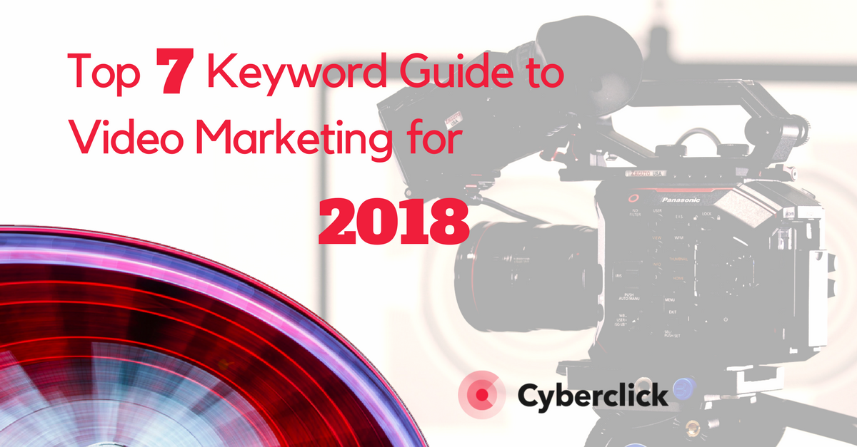 Top 7 Keyword Guide to Video Marketing.png