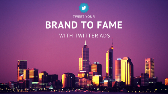 Tweet_your_brand_to_fame_with_Twitter_Ads.png