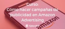 Como hacer campanas de publicidad en Amazon Advertising - Academy