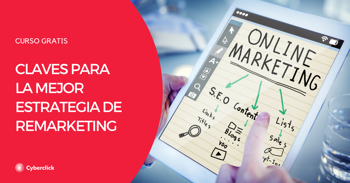 Claves para la mejor estrategia de Remarketing - Facebook (CURSO)