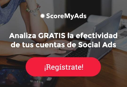 Conoce la herramienta ScoreMyAds