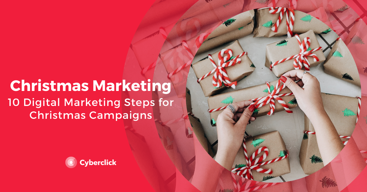 10 Digital Marketing Steps for Christmas Campaigns