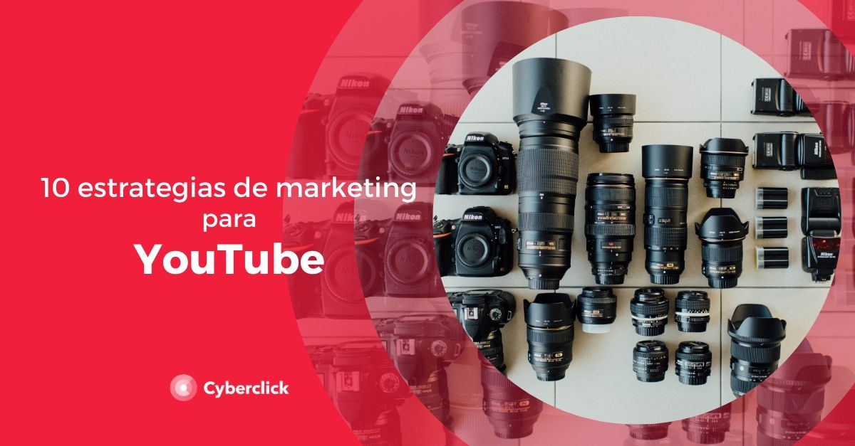 10 estrategias de marketing para YouTube