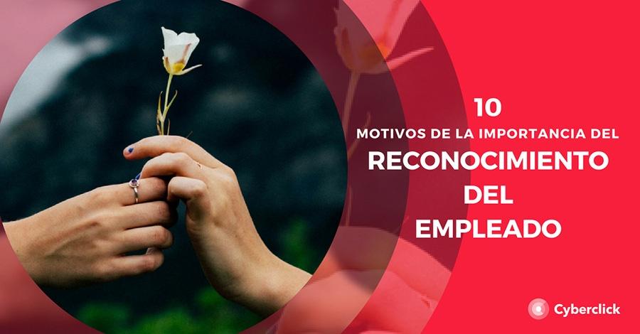 10 motivos de por qué es importante el reconocimiento del empleado