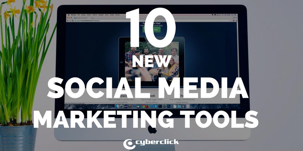 10 new social media marketing tools.png