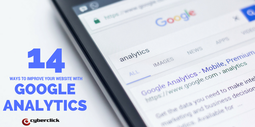 14 WAYS TO IMPROVE YOUR WEBSITE WITH GOOGLE ANALYTICS.png
