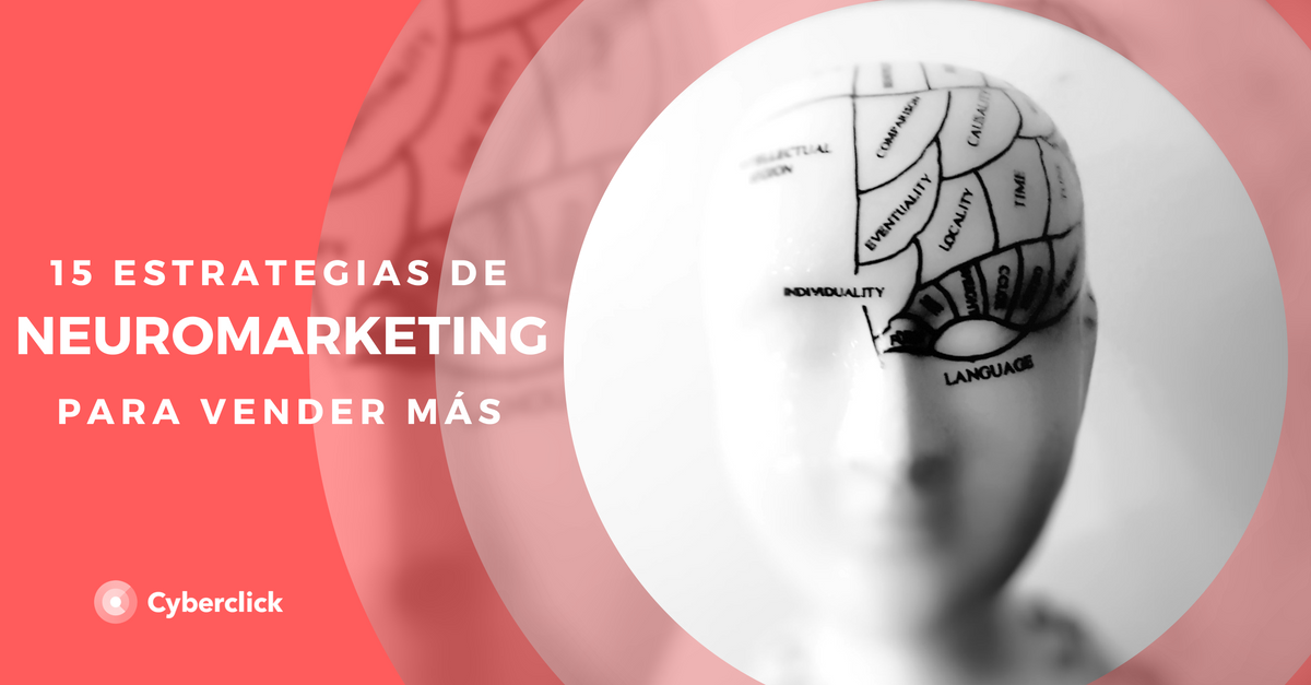 15 tecnicas de neuromarketing digital para vender mas