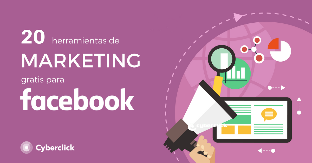 20 herramientas gratis de marketing para Facebook