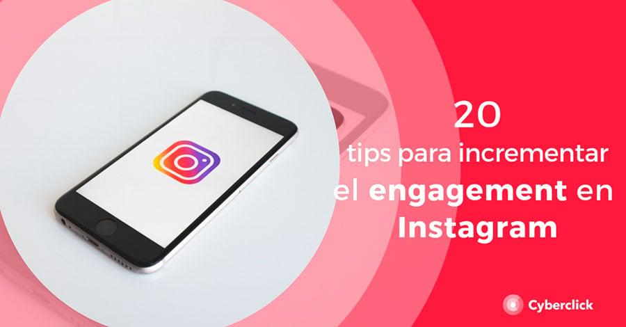 20-tips-para-incrementar-en-instagram-el-engagement