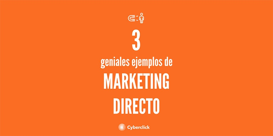 3 geniales ejemplos de marketing directo