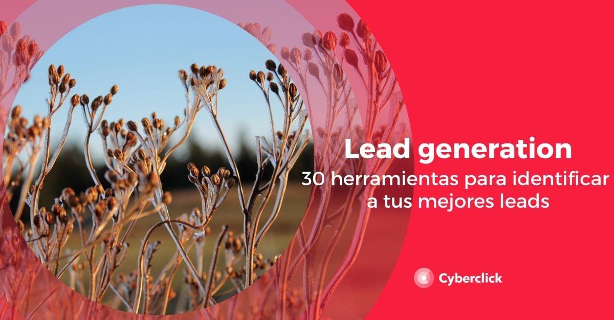 30 herramientas de lead generation para identificar mejor a tus leads