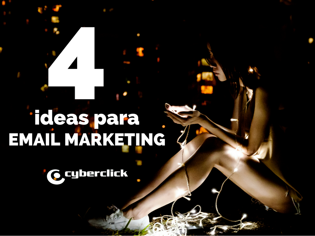 4 ideas para email marketing.png