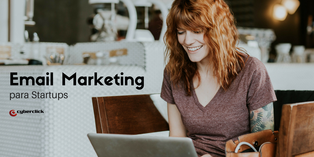 5 claves de email marketing que realmente funcionan para las startups