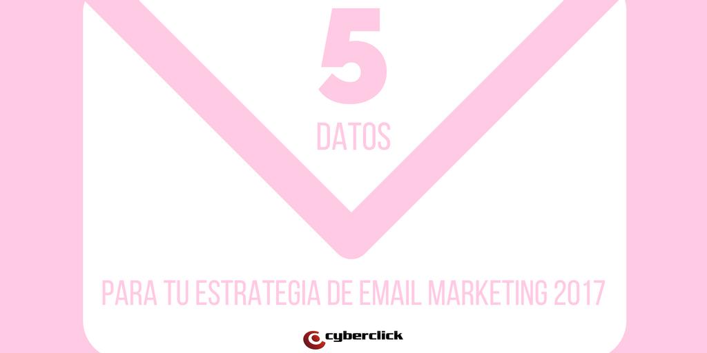 estrategia de email marketing 2017