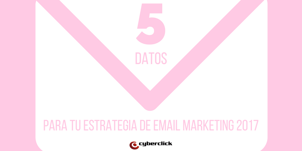 estrategia de email marketing 2017