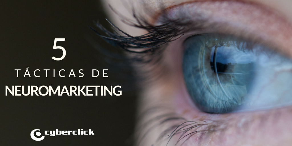 5 tácticas de neuromarketing para los marketers