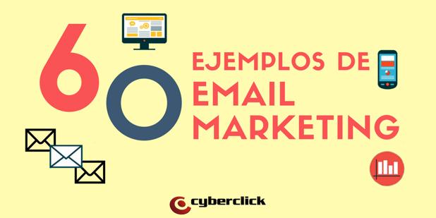 60 ejemplos, tips y estrategias de email marketing