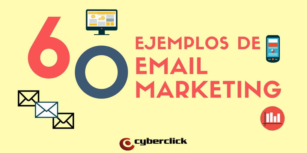 60 ejemplos, tips y estrategias de email marketing