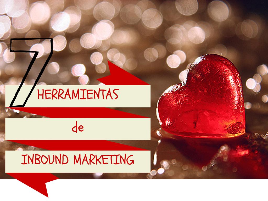 7 Herramientas de Inbound Marketing