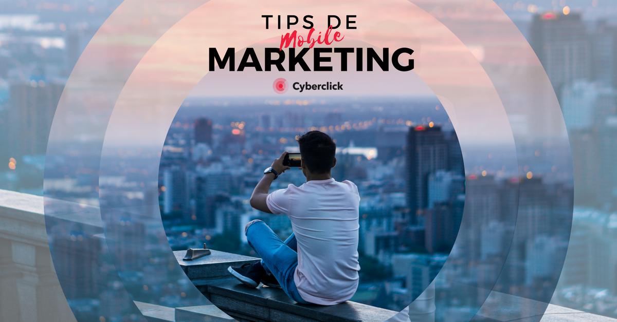 7 tipos de mobile marketing para conectar mejor con los usuarios