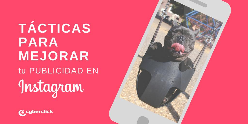 8 tacticas para mejorar tus anuncios en Instagram Stories