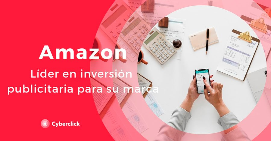 Amazon-lider-en-inversion-publicitaria-para-su-marca