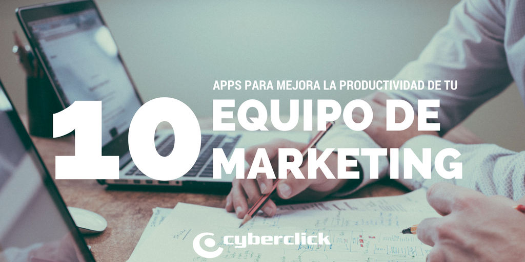 App que facilitan la productividad de un equipo de marketing