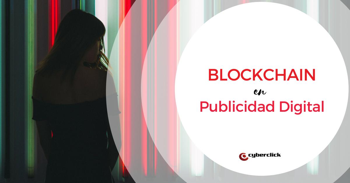Blockchain en Publicidad Digital
