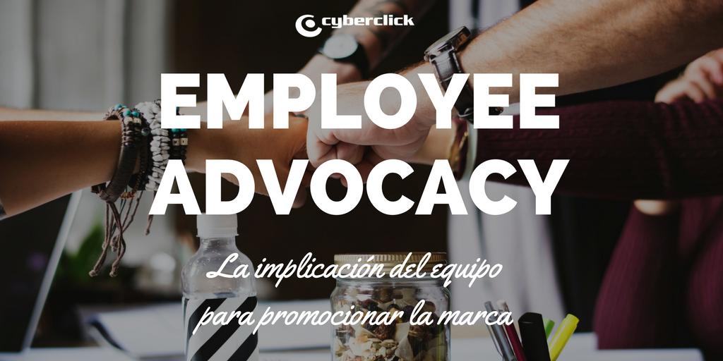 Cómo el employee advocacy puede promocionar tu marca.png