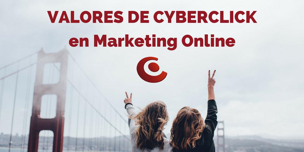 Como Cyberclick aplica sus valores al sector del marketing online.png