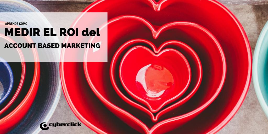 Como medir el roi del account based marketing