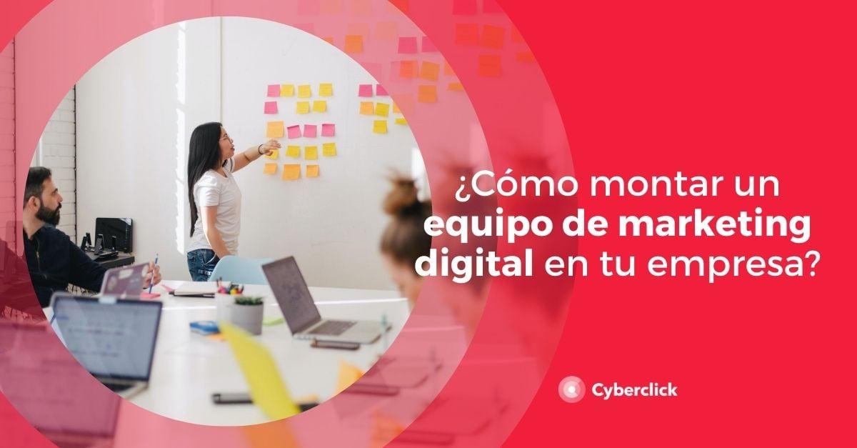 Como montar un equipo de marketing digital en tu empresa